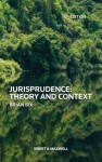 Jurisprudence: Theory and Context, 6th edition - Brian Bix