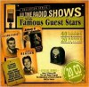 Radio Program: Old Time Radio Shows with Famous Guest Stars - NOT A BOOK