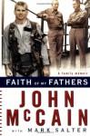 Faith of My Fathers - John McCain, Mark Salter