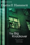 The Big Knockover (Crime Masterworks) - Dashiell Hammett