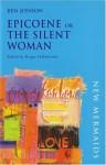 Epicoene: Or, The Silent Woman (Regents Renaissance Drama) - Ben Jonson