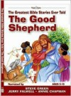 The Good Shepherd: The Greatest Bible Stories Ever Told (Word & Song, the Greatest Bible Stories Ever Told) - Stephen Elkins, Tim O'Connor