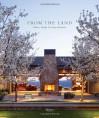 From the Land: Backen, Gillam, & Kroeger Architects - Daniel Gregory, Diane Keaton