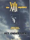 The XIII Mystery: Het Onderzoek (XIII, #13) - Jean Van Hamme, William Vance