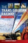 The Trans-Siberian Railway - Deborah Manley