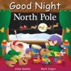 Good Night North Pole - Adam Gamble, Mark Jasper