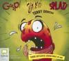 Gasp! Zapt! Splat! - Terry Denton, Stig Wemyss
