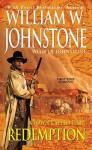 Redemption - William W. Johnstone, J.A. Johnstone