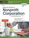 How to Form a Nonprofit Corporation (National Edition) - Anthony Mancuso