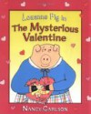 Louanne Pig in the Mysterious Valentine - Nancy Carlson