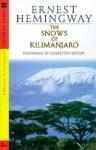 Snows of Kilimanjaro: Snows of Kilimanjaro (Audio) - Ernest Hemingway, Charlton Heston