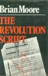 The Revolution Script - Brian Moore