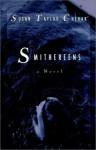 Smithereens - Susan Taylor Chehak