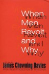 When Men Revolt & Why - James Davies
