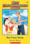The Baby-Sitters Club #8: Boy-Crazy Stacey: Classic Edition - Ann M. Martin