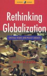 Rethinking Globalization: Critical Issues and Policy Choices - Martin Khor, Kok Peng Khor
