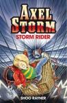 Storm Rider. Shoo Rayner - Shoo Rayner, Shoo Rayner