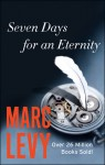 Seven Days for an Eternity - Marc Levy