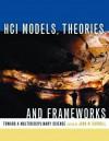 Hci Models, Theories, and Frameworks: Toward a Multidisciplinary Science - John Carroll