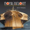 Noir Afloat: Tony Cornero and the Notorious Gambling Ships of Southern California - Ernest Marquez