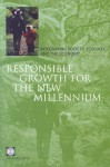 Responsible Growth for the New Millennium: Integrating Society, Ecology, and the Economy - Policy World Bank