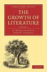 The Growth of Literature, Volume 1 - Hector Munro Chadwick, Nora Chadwick