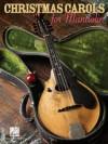 Christmas Carols for Mandolin - Hal Leonard Publishing Company