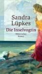 Die Inselvogtin - Sandra Lüpkes