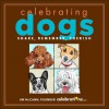 Celebrating Dogs - Jim McCann