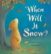 When Will It Snow? - Kathryn White, Alison Edgson