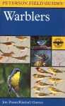 A Field Guide to Warblers of North America - Kimball Garrett, Kimball Garrett, Thomas R. Schultz, Cynthia House, Roger Tory Peterson, Larry O. Rosche, Sue A. Tackett