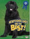 Newfoundlands Are the Best! - Elaine Landau