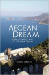 Aegean Dream - Dario Ciriello