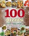 1 Crust, 100 Pizzas (Love Food) - Parragon Books, Love Food Editors