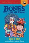 Bones and the Clown Mix-Up Mystery - David A. Adler, Barbara Johansen Newman