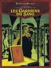 Les Gardiens du Sang, Tome 3 - Le carnet de Cagliostro - Didier Convard, Denis Falque, André Juillard
