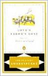 Love's Labor's Lost - Stephen Orgel, A.R. Braunmuller, William Shakespeare