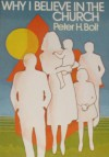 Why I Believe in the Church (A Pass-It-On Book) - Peter H. Bolt