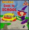 Teeny Witch Goes to School - Liz Matthews