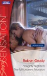 Naughty Nights In The Millionaire's Mansion (Nights of Passion) - Robyn Grady