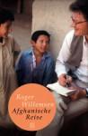 Afghanische Reise - Roger Willemsen