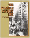 The Triangle Factory Fire (Spotlight on American History) - Victoria Sherrow
