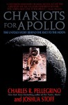 Chariots for Apollo:: The Untold Story Behind the Race to the Moon - Charles R. Pellegrino, Joshua Stoff