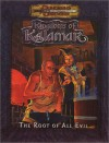 The Root of All Evil (Dungeons & Dragons: Kingdoms of Kalamar Adventure) - Andy Miller