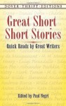 Great Short Short Stories: Quick Reads by Great Writers (Dover Thrift Editions) - Paul Negri