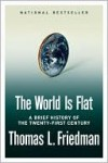 The World Is Flat - Thomas L. Friedman
