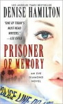 Prisoner of Memory - Denise Hamilton