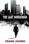 The Last Horseman - Frank Zafiro
