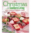 Christmas with Southern Living 2011: Savor * Entertain * Decorate * Share - Editors of Southern Living Magazine