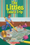 The Littles Take A Trip - John Lawrence Peterson